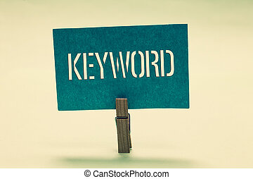 멋진, 개념, 낱말, keyword., clothespin, 원본, 의미, 나누다, 청록색의, 전략, ideas., 의미, 종이, 보유, 마케팅, 필적, 메시지, 중요하다
