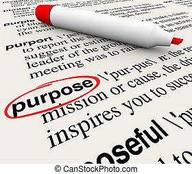 목적, 정의, 사전, 낱말, 목적, 임무, 찬찬한