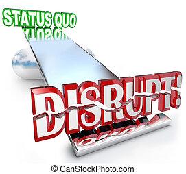 상태, 낱말, 사업, 붕괴시키다, quo, 새 모델, 은 변화한다, 시소