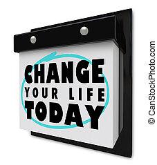 인생, 벽, -, 오늘, 달력, 너의, 변화