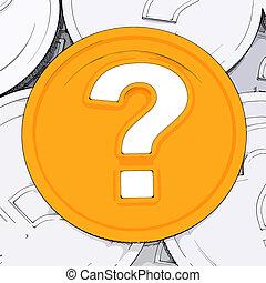 질문, 경이, 동전, 약, 표, 은 의미한다, 돈