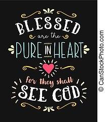 축복받은, 심장, 학문 따위 순수한